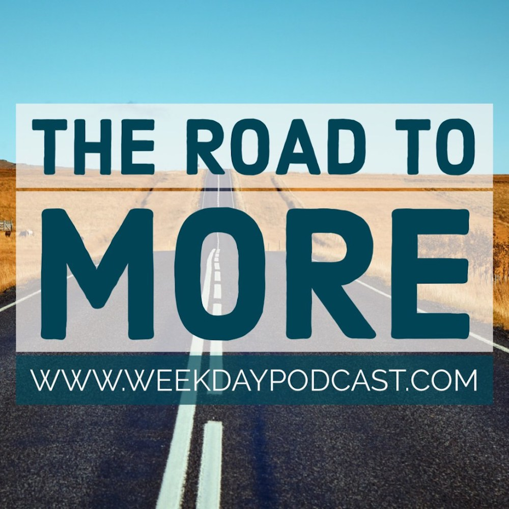 The Road to More