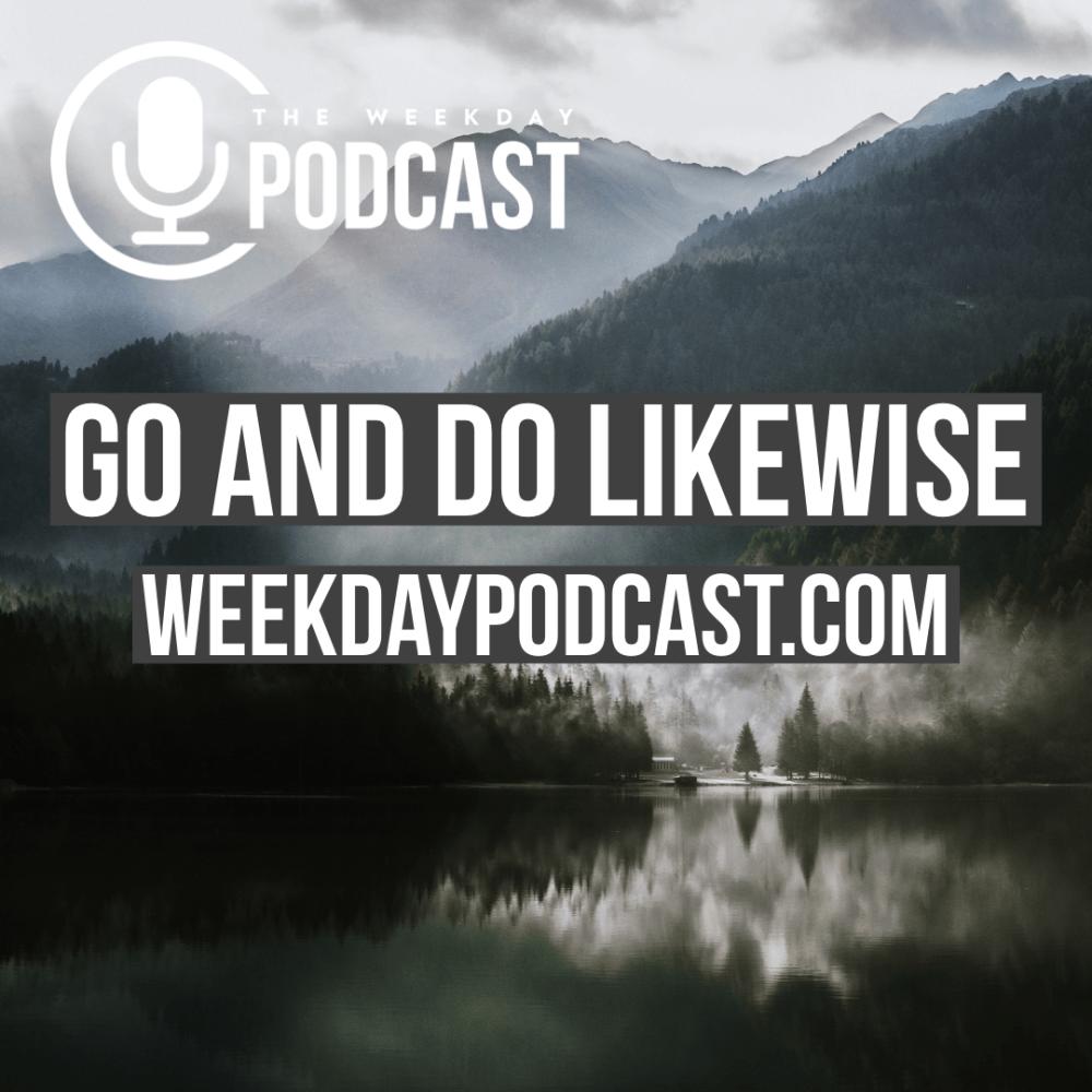 Go & Do Likewise
