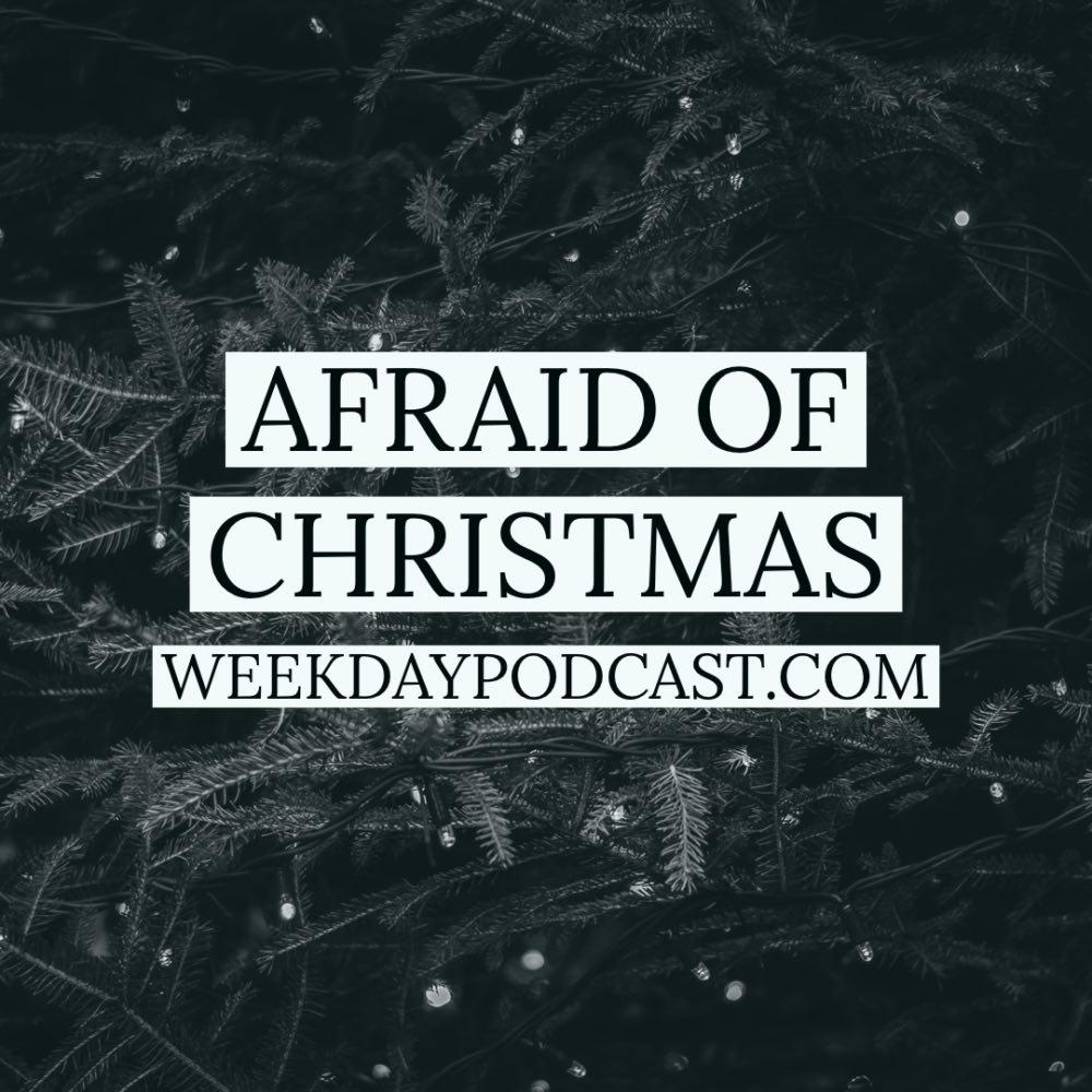 Afraid of Christmas
