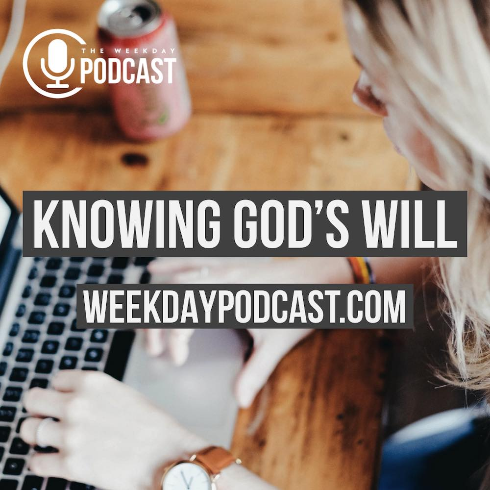Knowing God\'s Will