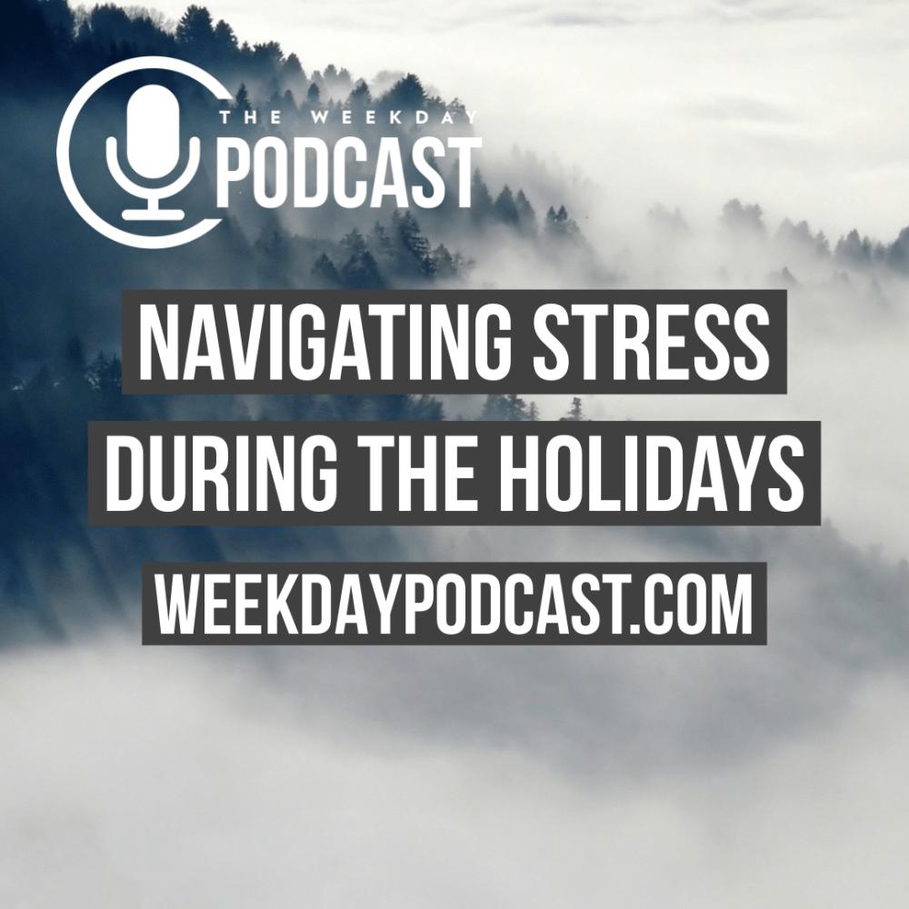 Navigating Stress During the Holidays