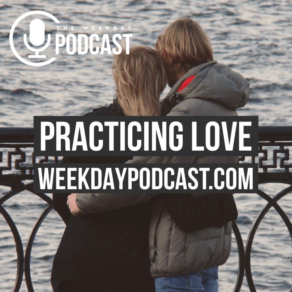Practicing Love