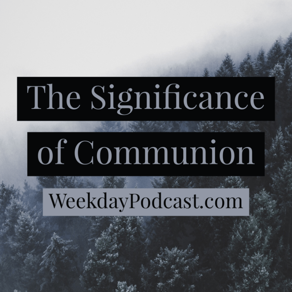 The Significance of Communion