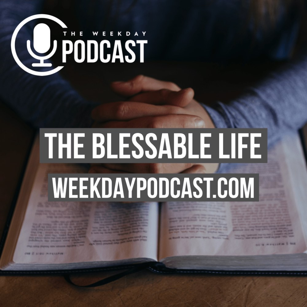 The Blessable Life