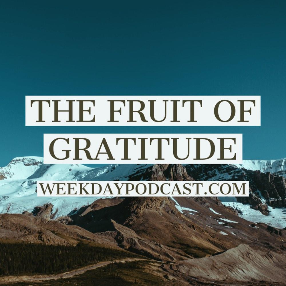 The Fruit of Gratitude